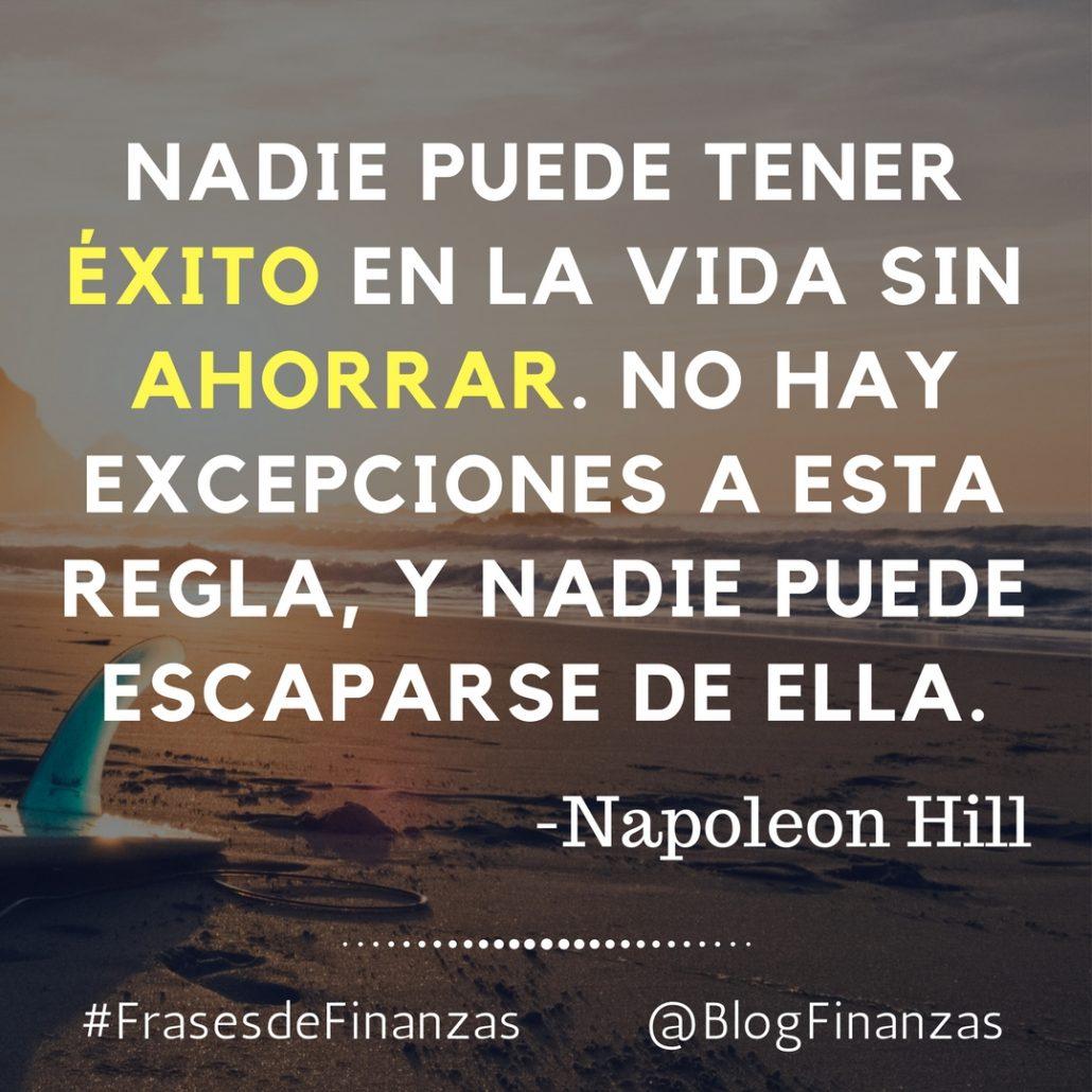 Frases De Finanzas Napoleon Hill El Exito Y El Ahorro